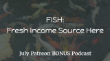 Poker FISH: Fresh Income Source Here | Podcast #115
