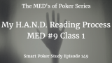 HAND Read With These 4 Steps | MED #9 Class 1 | Poker Podcast #149