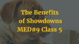 The Benefits of Showdowns | MED #9 Class 5 | Poker Podcast #158