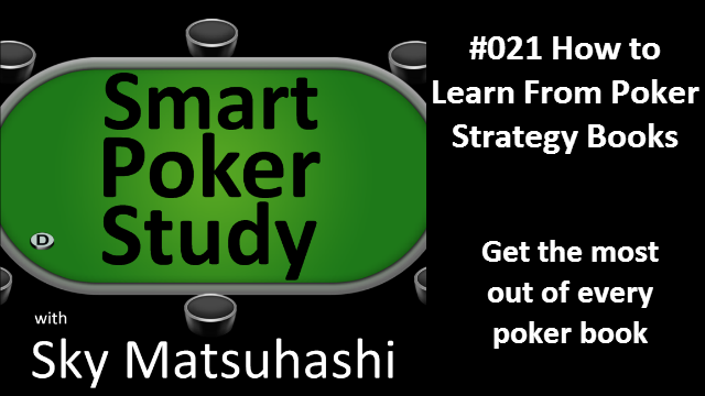 How to Learn From Poker Strategy Books