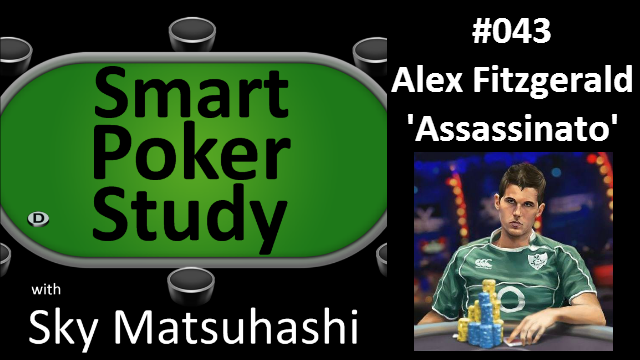 Alex Fitzgerald Interview | Smart Poker Study Podcast #043