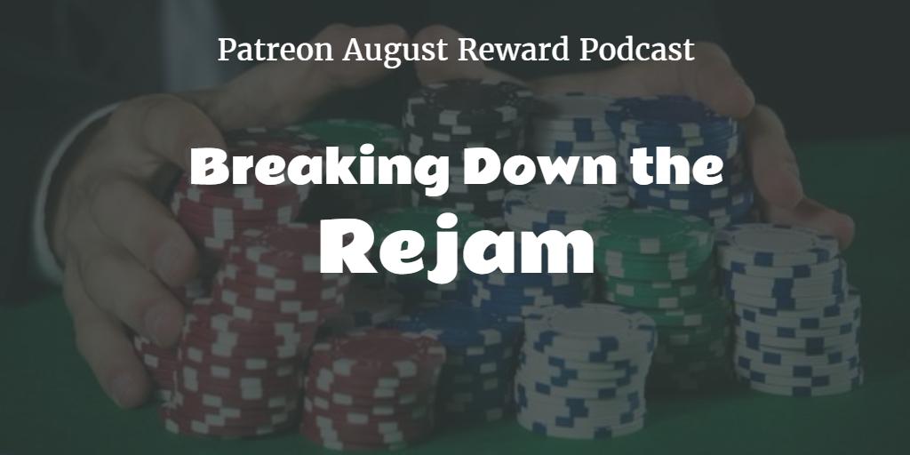 Breaking Down the Rejam | Poker Podcast #116
