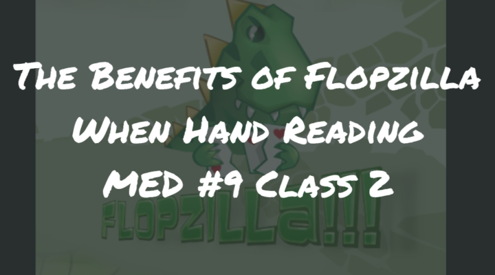 The Benefits of Flopzilla When Hand Reading | MED #9 Class 2 | Poker Podcast #151