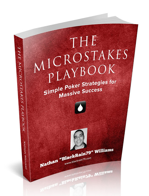 The Micro Stakes Playbook by Nathan 'BlackRain79' Williams