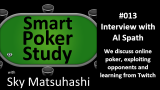 Al Spath | Smart Poker Study Podcast #14