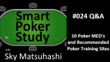 10 Poker MED's and Poker Training Sites | Q&A | #24