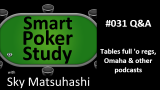 Reg-infested Tables, Poker Podcasts & PLO | Q&A | #31