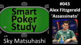 Alex Fitzgerald Interview | Smart Poker Study Podcast #43