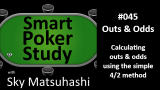 Outs and Odds | Smart Poker Study Podcast #45