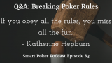 Breaking Poker Rules | Q&A | #83