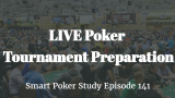 LIVE Poker Tournament Preparation | Podcast #141