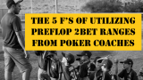 Leak 7: Using Preflop 2bet Ranges From Poker Coaches | Podcast #199