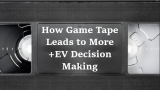 Why Game Tape (Recording Poker Play) is a MUST for Better Decision Making | Podcast #203