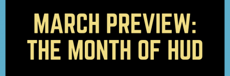 March Preview: The Month of HUD | Podcast #224