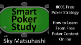 Free Poker Strategy | Smart Poker Study Podcast #001