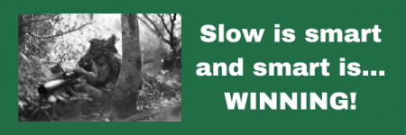 Slow is Smart and Smart is… WINNING