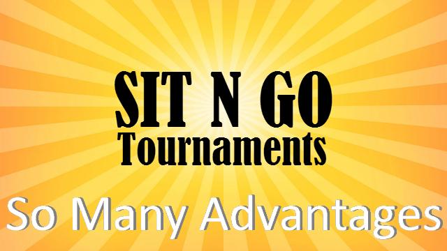 10 Advantages of Poker Sit N Go Tournaments (SNG)