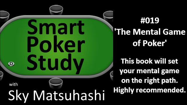 'The Mental Game of Poker'   Podcast #19