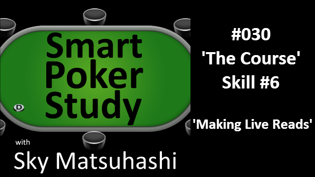 'The Course' Skill #6 'Making Live Reads' #30