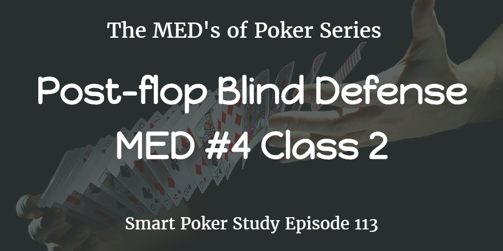 post-flop blind defense