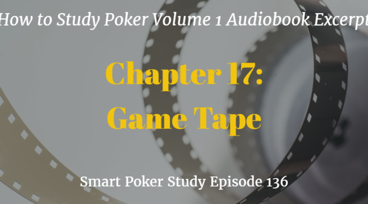 Game Tape Excerpt from How to Study Poker | Podcast #136
