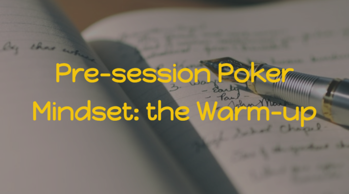 Pre-session Poker Mindset | MED #10 Class 1 | Podcast #163