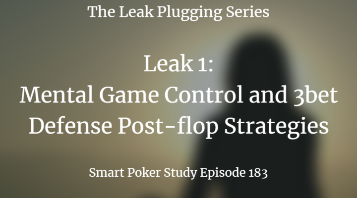 Mental Game Control and 3bet Defense Post-flop Strategies | Podcast #183