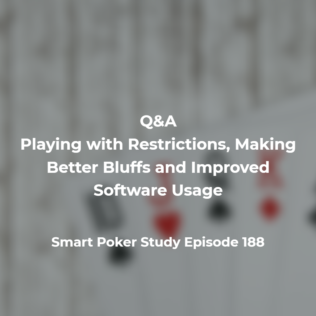 Q A Playing Restrictions Better Bluffs Improved Software Usage 188