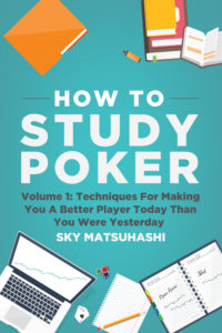 How to study poker volume 1