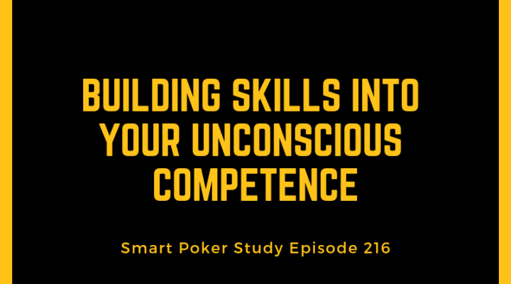 Building Skills Into Your Unconscious Competence | #216