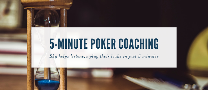 5-Minute Poker Coaching