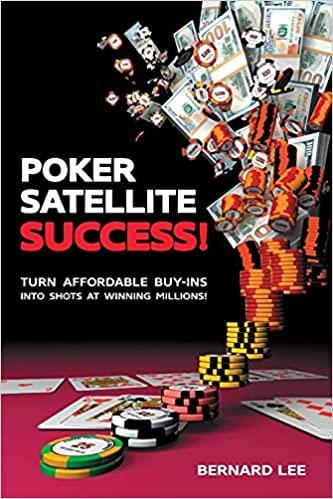 poker satellite success by Bernard Lee